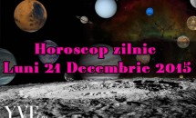 Horoscop zilnic Luni 21 Decembrie 2015