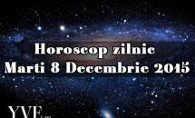 Horoscop zilnic Marti 8 Decembrie 2015