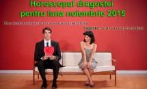 Horoscopul dragostei pentru luna noiembrie 2015