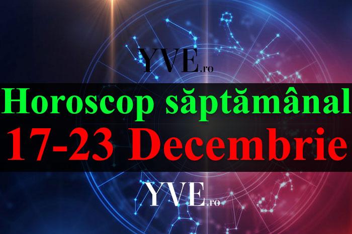 Horoscop săptămânal 17-23 Decembrie 2018