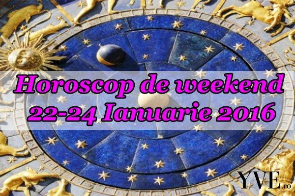 Horoscop de weekend 22-24 Ianuarie 2016
