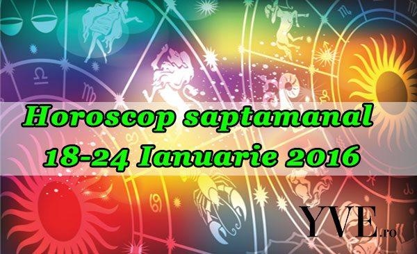 Horoscop saptamanal 18-24 Ianuarie 2016