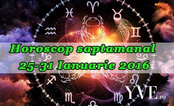 Horoscop saptamanal 25-31 Ianuarie 2016