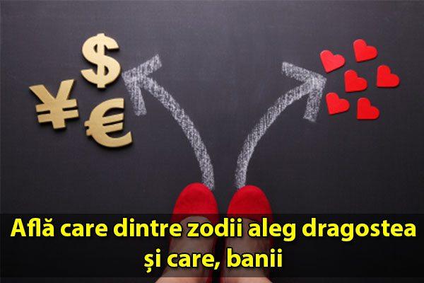 Află care dintre zodii aleg dragostea și care, banii