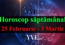 Horoscop saptamanal 25 Februarie - 3 Martie 2019