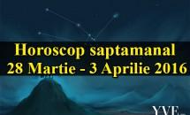 Horoscop saptamanal 28 Martie - 3 Aprilie 2016