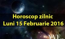 Horoscop zilnic Luni 15 Februarie 2016