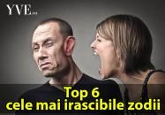 Top 6 cele mai irascibile zodii