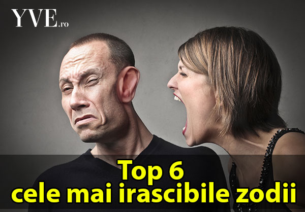 Top 6 cele mai irascibile zodii