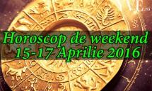 Horoscop de weekend 15-17 Aprilie 2016