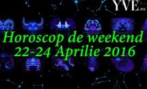 Horoscop de weekend 22-24 Aprilie 2016