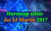 Horoscop zilnic Joi, 23 Martie 2017