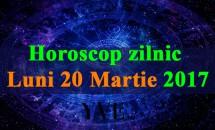 Horoscop zilnic Luni, 20 Martie 2017