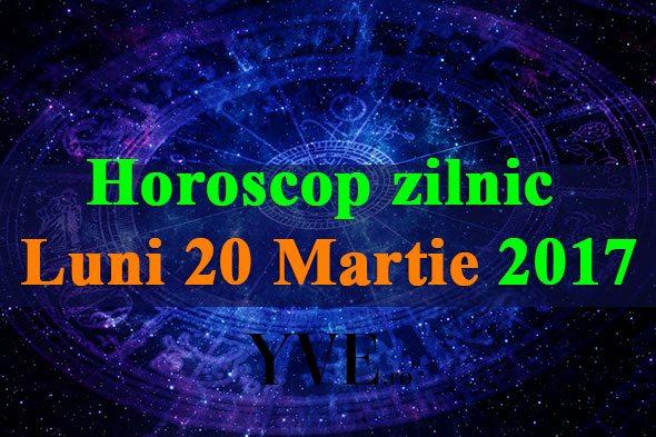 Horoscop-zilnic-Luni-20-Martie-2017