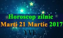 Horoscop zilnic Marți, 21 Martie 2017