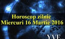 Horoscop zilnic Miercuri 16 Martie 2016