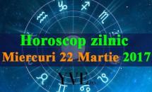 Horoscop zilnic Miercuri, 22 Martie 2017