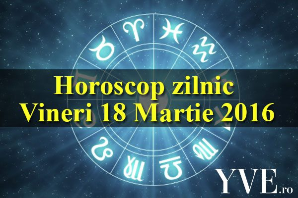 Horoscop zilnic Vineri