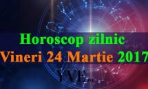 Horoscop zilnic Vineri, 24 Martie 2017