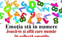 Emoția stă în numere. Joacă-te și află care număr îți reflectă emoțiile!