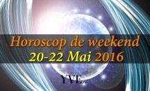 Horoscop de weekend 20-22 Mai 2016