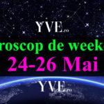 Horoscop de weekend 24-26 Mai 2019