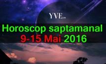 Horoscop saptamanal 9-15 Mai 2016