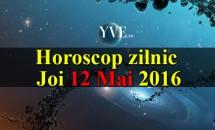 Horoscop zilnic Joi 12 Mai 2016