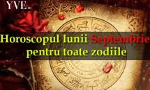 Horoscopul lunii Septembrie pentru toate zodiile