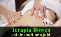 Terapia Bowen – cât de mult ne ajută