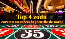 Top 4 zodii care nu au succes la jocurile de noroc