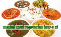 Cum arată meniul unui vegetarian într-o zi