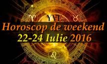 Horoscop de weekend 22-24 Iulie 2016