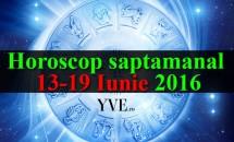 Horoscop saptamanal 13-19 Iunie 2016