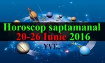 Horoscop saptamanal 20-26 Iunie 2016