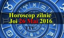 Horoscop zilnic Joi 26 Mai 2016 - Vărsătorii descoperă noi modalități de a obține un venit