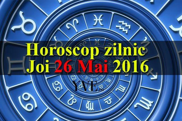 Horoscop zilnic Joi 26 Mai 2016 – Vărsătorii descoperă noi modalități de a obține un venit