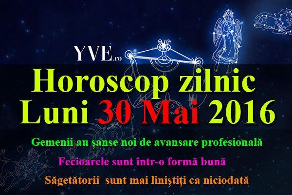 Horoscop zilnic Luni 30 Mai 2016 – Gemenii au șanse noi de avansare profesională, Fecioarele sunt într-o formă bună