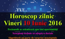Horoscop zilnic Vineri 10 Iunie 2016 - Scorpioni trebuie să adopte o decizie, iar Săgetătorii au parte de surprize neașteptate