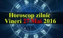 Horoscop zilnic Vineri 27 Mai 2016 - Fecioarele au parte de una dintre cele mai bune zile iar cariera Săgetătorilor cunoaște îmbunătățiri