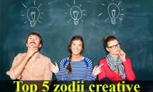 HOROSCOP: Top 5 zodii creative