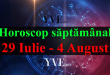 Horoscop saptamanal 29 Iulie - 4 August 2019