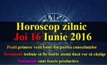 Horoscop zilnic Joi 16 Iunie 2016 – Fecioarele sunt foarte productive, Scorpionii trebuie să fie foarte atenți dacă vor să câștige