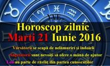 Horoscop zilnic Marti 21 Iunie 2016 – Leii au parte de răsfăț din partea cunoscuților, Săgetătorii sunt nevoiți să ofere o mână de ajutor