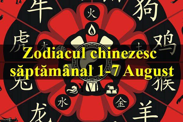 Zodiacul chinezesc săptămânal 1-7 August