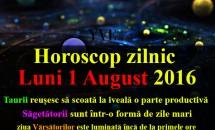 Horoscop zilnic Luni 1 August 2016 - Taurii reușesc să scoată la iveală o parte productivă a lor