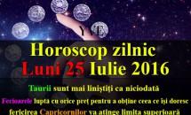 Horoscop zilnic Luni 25 Iulie 2016 – Taurii sunt mai liniștiți ca niciodată, iar fericirea Capricornilor va atinge limita superioară