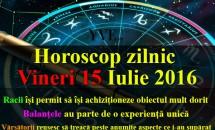 Horoscop zilnic Vineri 15 Iulie 2016 – Racii își permit să își achiziționeze obiectul mult dorit, Balanțele au parte de o experiență unică