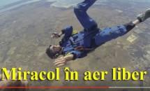 Miracol în aer liber! Află cum a fost salvată viața celui care a leșinat pe durata unui salt cu parașuta