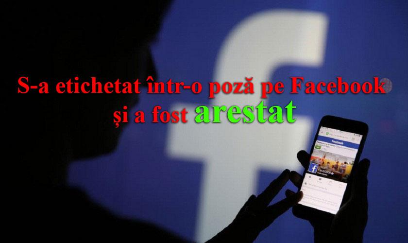 S-a etichetat într-o poză pe Facebook și a fost arestat! Află povestea șocantă a acestui tânăr